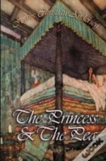The Princess And The Pea & Other Tales