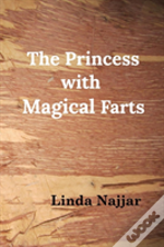 The Princess With Magical Farts