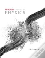 The Principles And Practice Of Physics Plus Masteringphysics With Etext -- Access Card Package
