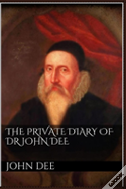 Wook.pt - The Private Diary Of Dr. John Dee