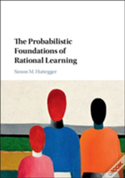 Wook.pt - The Probabilistic Foundations Of Rational Learning