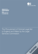 The Procurement Of Criminal Legal Aid In England And Wales By The Legal Services Commission