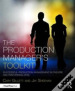 The Production Manager'S Toolkit