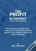 The Profit Blueprint For Real Estate Brokers