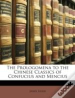 The Prologomena To The Chinese Classics