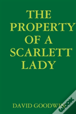 The Property Of A Scarlett Lady