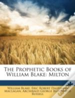 The Prophetic Books Of William Blake: Mi