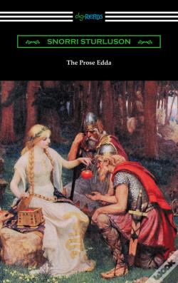 Wook.pt - The Prose Edda (Translated With An Introduction, Notes, And Vocabulary By Rasmus B. Anderson)