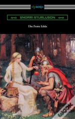 The Prose Edda (Translated With An Introduction, Notes, And Vocabulary By Rasmus B. Anderson)