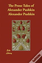 The Prose Tales Of Alexander Pushkin