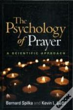 The Psychology Of Prayer
