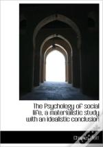 The Psychology Of Social Life, A Materia