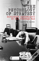 The Psychology Of Strategy