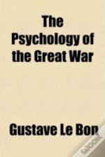The Psychology Of The Great War