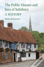 The Public Houses And Inns Of Salisbury