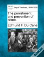 The Punishment And Prevention Of Crime.