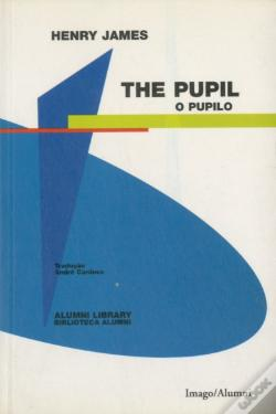 Wook.pt - The Pupil / O Pupilo