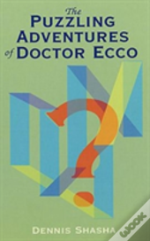 The Puzzling Adventures Of Dr.Ecco