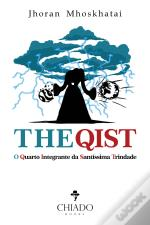 THE QIST: O Quarto Integrante da Santíssima Trindade