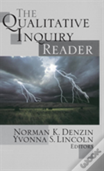 The Qualitative Inquiry Reader