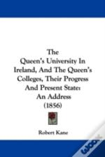 The Queen'S University In Ireland, And T