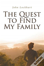 The Quest To Find My Family