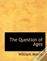 The Question Of Ages