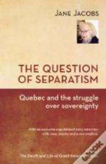 The Question Of Separatism