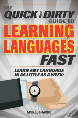 Wook.pt - The Quick And Dirty Guide To Learning Languages Fast