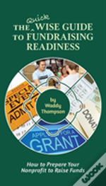 The Quick Wise Guide To Fundraising Readiness
