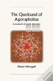 The Quicksand Of Agoraphobia