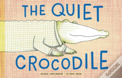 Wook.pt - The Quiet Crocodile