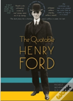 The Quotable Henry Ford