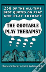 The Quotable Play Therapist