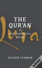 The Qur'An: A Philosophical Guide