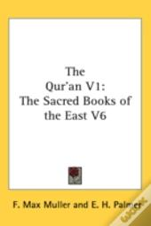 The Qur'An V1: The Sacred Books Of The E