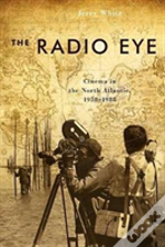 The Radio Eye