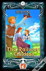 The Railway Children - Foxton Readers Level 4 - 1300 Headwords (B1/B2) Graded Elt / Esl / Eal Readers
