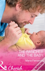 The Rancher And The Baby (Forever, Texas, Book 16)
