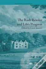 The Rash Resolve And Life S Progres