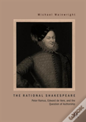 The Rational Shakespeare