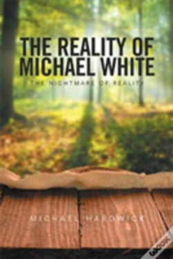 Wook.pt - The Reality Of Michael White