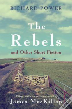 Wook.pt - The Rebels And Other Short Fiction