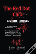 The Red Dot Club Victims' Voices
