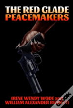 The Red Glade Peacemakers