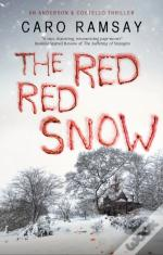 The Red, Red Snow