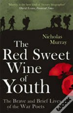 The Red Sweet Wine Of Youth