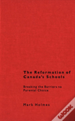 The Reformation Of Canada'S Schools