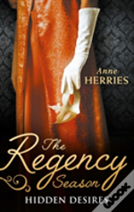 The Regency Season: Hidden Desires