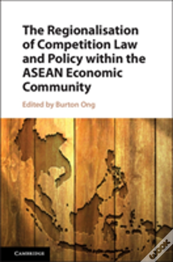 Wook.pt - The Regionalisation Of Competition Law And Policy Within The Asean Economic Community